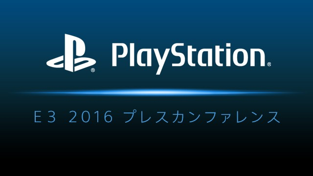 E3 2016 PlayStation Press Conference
