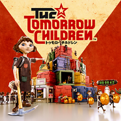 The Tomorrow Children(トゥモロー チルドレン) ジャケット画像