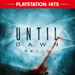 Until Dawn - 惨劇の山荘 - ジャケット画像