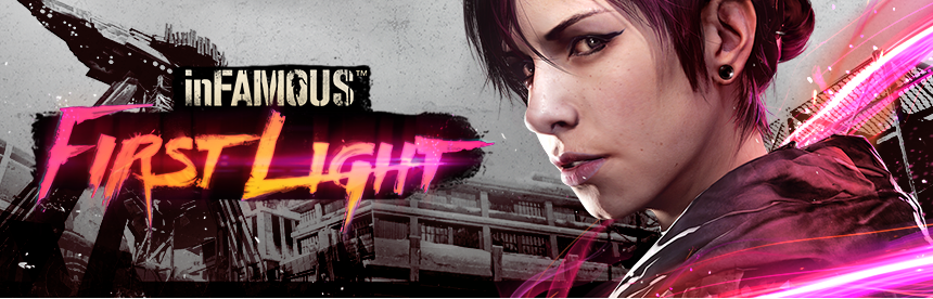 inFAMOUS First Light バナー画像