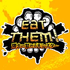 Eat Them! ~博士の怒れるモンスター~ ジャケット画像