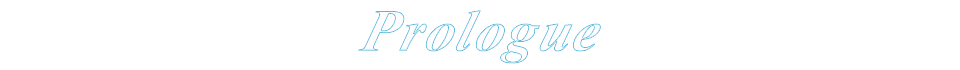 Prologue(プロローグ)