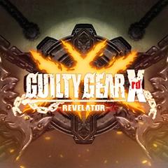 GUILTY GEAR Xrd -REVELATOR- ジャケット画像