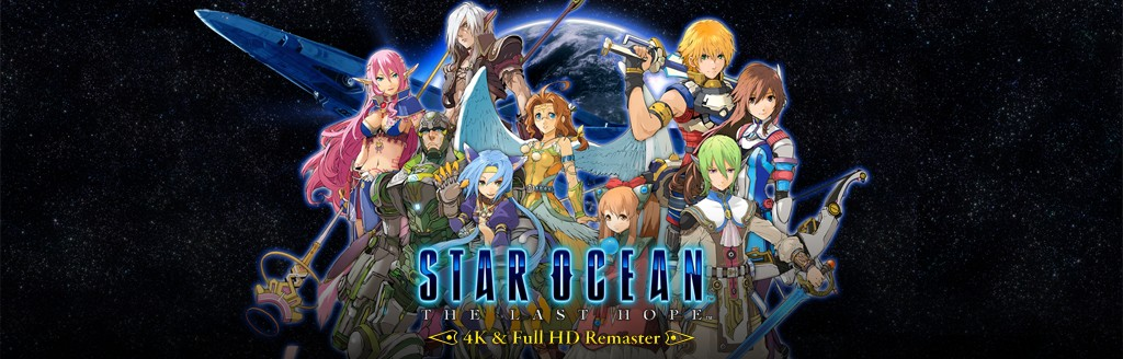 STAR OCEAN 4 -THE LAST HOPE- 4K & Full HD Remaster