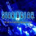 STAR OCEAN 4 -THE LAST HOPE- 4K & Full HD Remaster