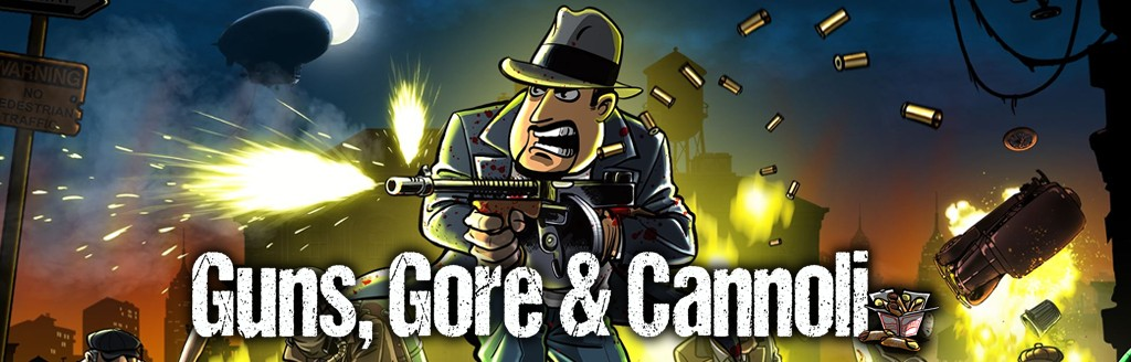 Guns,Gore&Cannoli