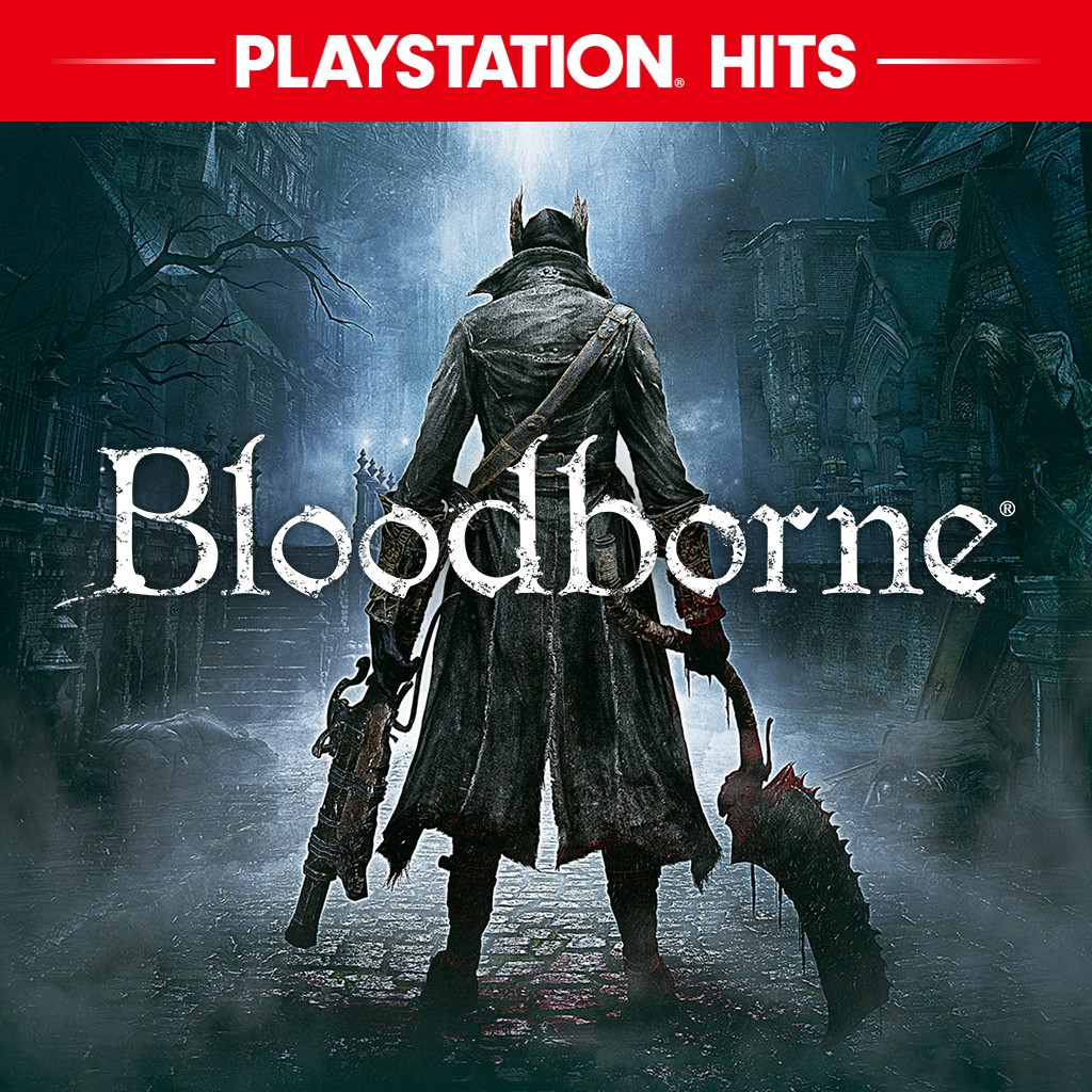 Bloodborne PlayStation Hits