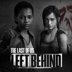 The Last of Us Left Behind ‐残されたもの‐ ジャケット画像