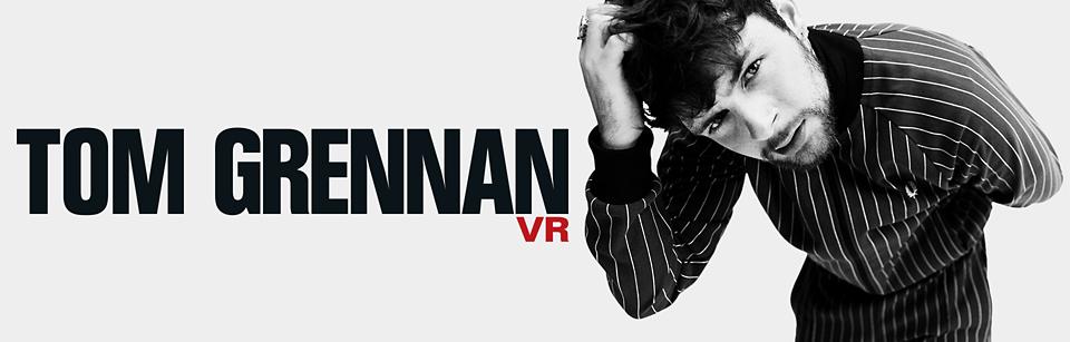 Tom Grennan VR