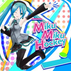Miku Miku Hockey 2.0 ジャケット画像