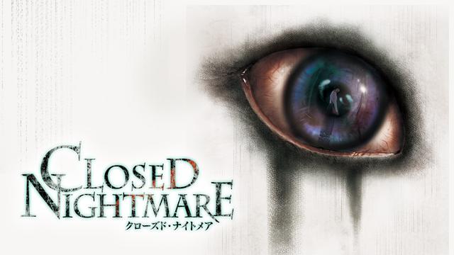 ゲームソフト | CLOSED NIGHTMAR...