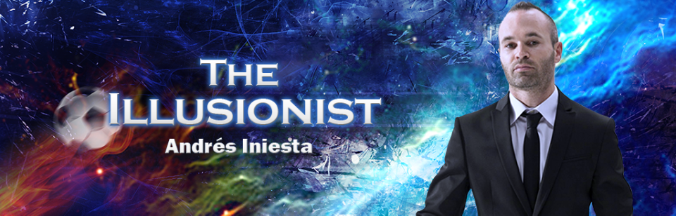 THE ILLUSIONIST-ANDRES INIESTA
